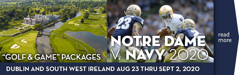 Notre Dame v Navy, Dublin 2020 - authorised vacation packages with CelticGolf.com