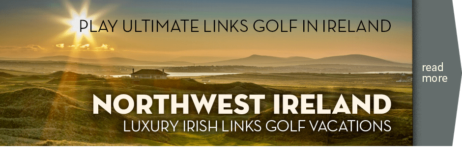 Northwest Links Vacation package with CelticGolf.com