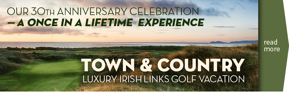 Town and Country Seaside Links Irish Golf Vacation with CelticGolf.com
