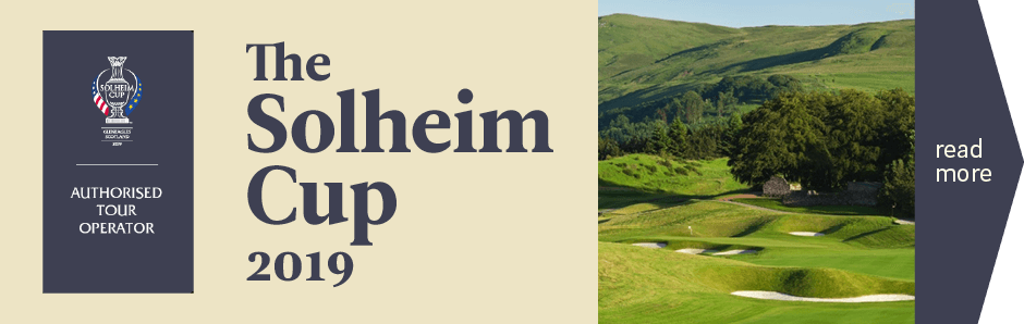 The Solheim Cup 2019 - authorised vacation packages with CelticGolf.com